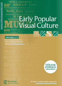 Early Popular Visual Culture blog post cover 28 october 2015